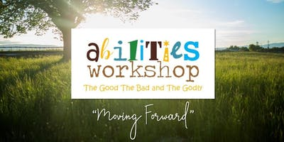 "Abilities Workshop for Parents- ""Moving Forward"""