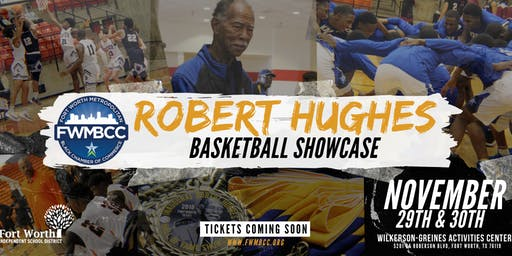 2nd Annual Robert Hughes Basketball Showcase  -  Day 1
