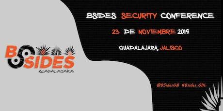 BSides Guadalajara Primera Edición , Sabado 23 de Noviembre 2019 boletos
