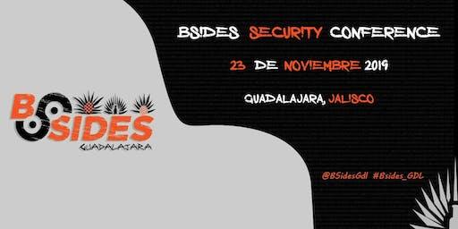 BSides Guadalajara Primera Edición , Sabado 23 de Noviembre 2019