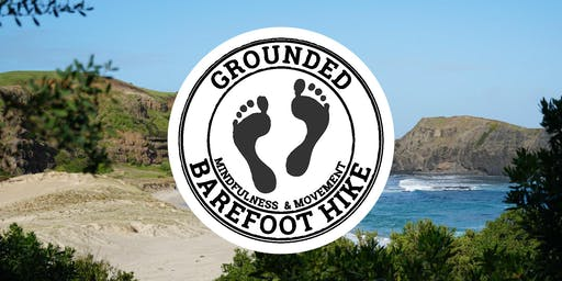Grounded Barefoot Hike