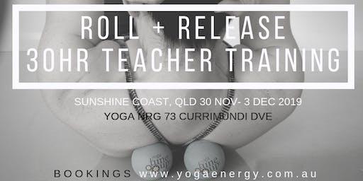 Roll & Release 30hr Certified Teacher Training including The Roll Model® Method SC, QLD NOV30-DEC3