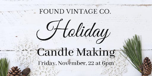 Holiday Candle Making Workshop