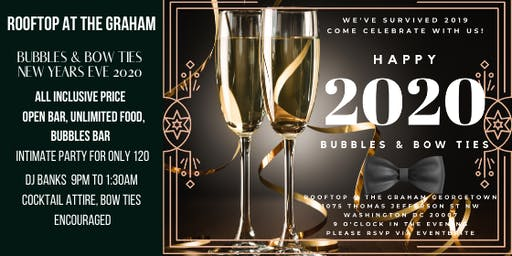 Bubbles & Bow Ties -  Rooftop New Years Eve Party at the Graham