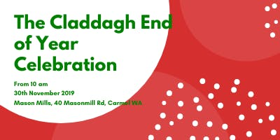 The Claddagh End of Year Celebration