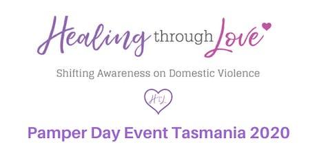 Healing Through Love Pamper Day Event  Tasmania 2020 tickets