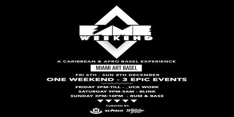 FAME Weekend 4 Art Basel 2019 tickets