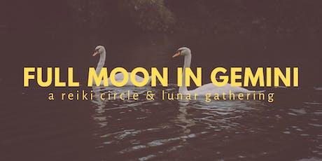 Full Moon in Gemini   A Reiki Circle + Lunar Gathering tickets