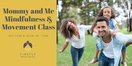 Mommy and Me Mindfulness & Movement tickets