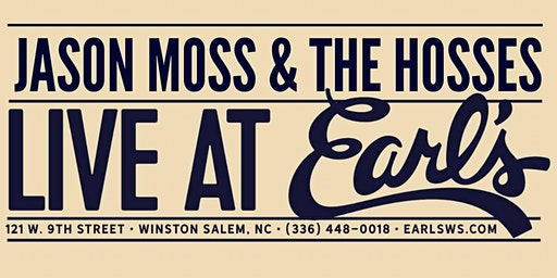 Jason Moss & The Hosses Live at Earl's