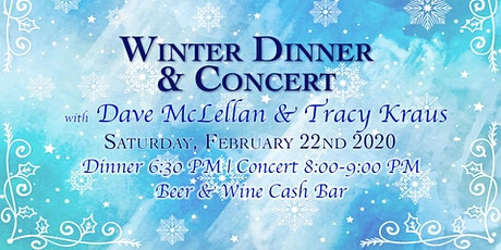 Winter Dinner & Concert with Dave McLellan & Tracy Kraus tickets