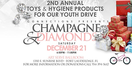 Champagne & Diamonds, the 2nd Annual Toys & Hygiene Products For Our Youth Drive tickets