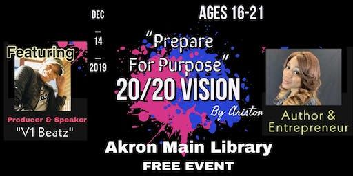 """""""Prepare For Purpose"""" 20/20 Vision"""