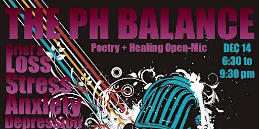 Poetry+Healing (PH)=Balance Open-Mic