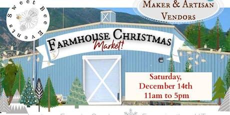 Farmhouse Christmas Market tickets