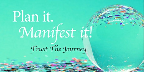 M.A.N.I.F.E.S.T Workshop Wine While You Plan it. To Manifest it! tickets