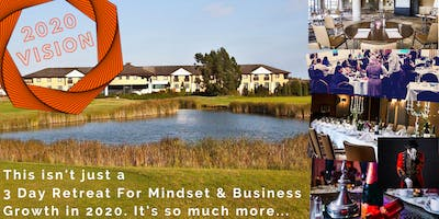 2020 Vision 3 Day Business Retreat(Hotel) 7 Week Bootcamp, MasterMind&BONUS