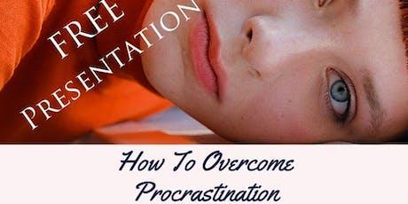 How To Overcome Procrastination tickets
