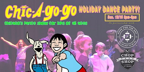 Chic A Go Go with Hope For The Day Holiday Dance Party! tickets