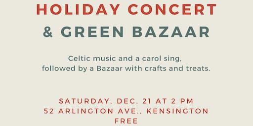 Holiday Concert and Green Bazaar