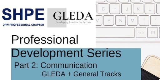 SHPE-DFW Professional Development Series - Part 2: