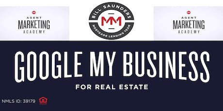 Google My Business for Realtors  tickets