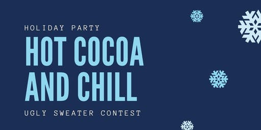 Hot Cocoa and Chill- Cinema Exchange Holiday Party