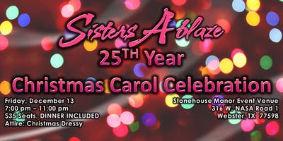 Sisters Ablaze 25th Year Christmas Carol Celebration