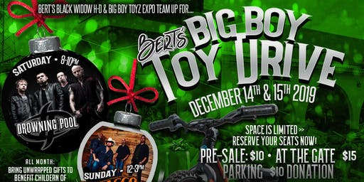 Bert's Big Boy Toyz ~ Toy Drive