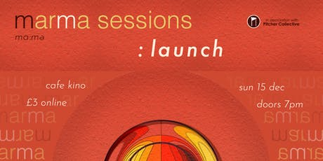 Marma Sessions: Launch tickets