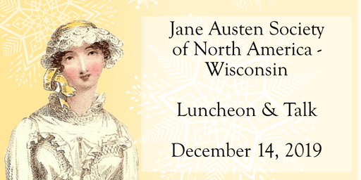 Jane Austen Society Luncheon & Talk