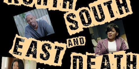 North, South, East & Death (movie premiere, and murder mystery) tickets