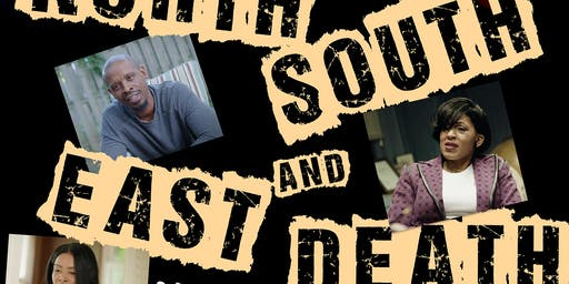 North, South, East & Death (movie premiere, and murder mystery)