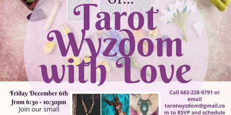 An Evening of Tarot Wyzdom with Love tickets