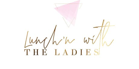 Lunch'n with the Ladies 2020 tickets