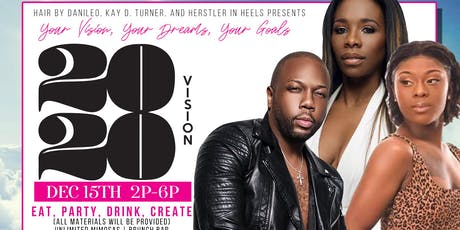 From Dreams to Reality  20/20  VISION  Vision Board Brunch tickets