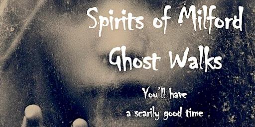 Saturday, November 14, 2020 Spirits of Milford Ghost Walk - last walk of 2020!