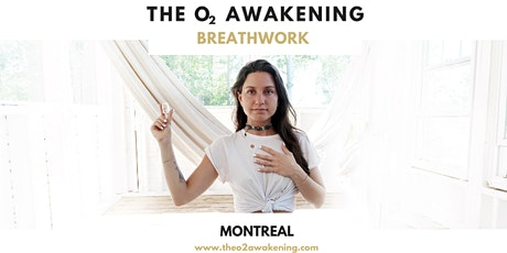 The O2 Awakening: Breathwork Experience in Montreal 2020 tickets