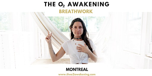 The O2 Awakening: Breathwork Experience in Montreal 2020