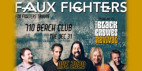Faux Fighters | The Black Crowes Revival - NYE 2020 tickets