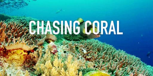 Movie Screening: Chasing Coral 8th December 2019