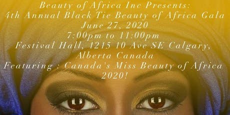 4th Annual Black Tie Beauty of Africa Gala tickets