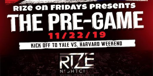 Rize On Fridays The Pre-Game Yale Vs Harvard Weekend