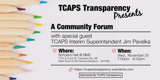 A Community Forum w/special guest TCAPS Interim Superintendent Jim Pavelka