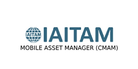 IAITAM Mobile Asset Manager (CMAM) 2 Days Virtual Live Training in Calgary tickets