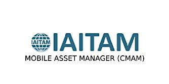 IAITAM Mobile Asset Manager (CMAM) 2 Days Virtual Live Training in Mississauga