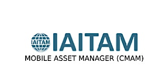 IAITAM Mobile Asset Manager (CMAM) 2 Days Virtual Live Training in Montreal