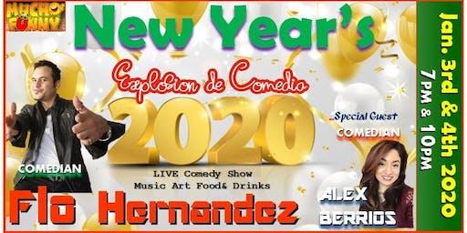 MUCHO FUNNY Explosion de Comedia featuring comedian  Flo Hernandez!