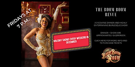 The Boom Boom Revue Friday Dinner Burlesque Show tickets