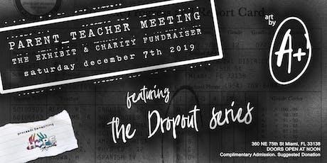 Parent-Teacher Meeting | The Exhibit. Art Basel Edition tickets